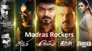 Madras Rockers : Download 2020 latest Tamil, Telugu, Malayalam Movies