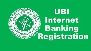 UBI Net Banking :  How to Apply For UBI Net Banking Registration?