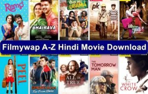 Filmywap Download Latest Bollywood,Tamil,Punjabi Movies of 2020 in HD